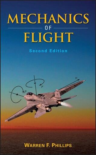 Mechanics Of Flight De Warren F Phillips