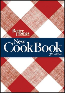 Book Better Homes and Gardens New Cook Book, 15th Edition (Combbound): Food Gifts from Your Kitchen by Better Homes And Gardens