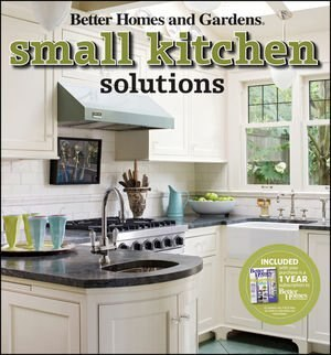 Small kitchen solutions book by better homes and gardens for Compact kitchen solutions