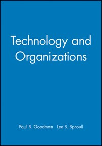 Technology and Organizations