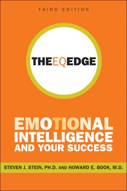 Book The EQ Edge: Emotional Intelligence and Your Success by Steven J. Stein