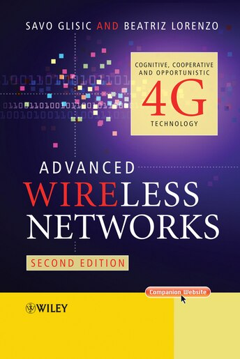 Advanced Wireless Networks Cognitive Cooperativenbspand Opportunistic 4G Technology By Savo