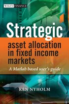 Strategic Asset Allocation in Fixed Income Markets: A Matlab based users guide