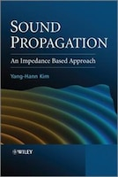Sound Propagation: An impedance Based Approach