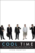 Cool Time: A Hands-on Plan for?Managing Work and Balancing Time