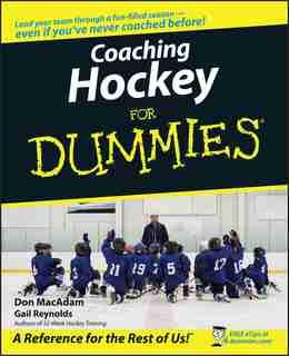 Coaching Hockey For Dummies by Don MacAdam