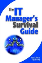The IT Managers Survival Guide