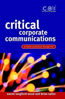 Book Critical Corporate Communications: A Best Practice Blueprint by Naomi Langford-Wood