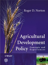 Agricultural Development Policy: Concepts and Experiences