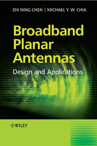 Broadband Planar Antennas: Design and Applications