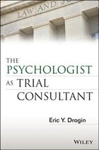 The Psychologist as Trial Consultant: Jurisprudence Science