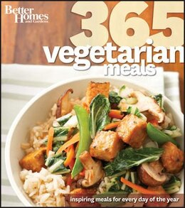Book Better Homes and Gardens 365 Vegetarian Meals by Better Homes And Gardens