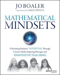 Mathematical Mindsets: Unleashing Students' Potential through Creative Math, Inspiring Messages and…