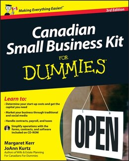 Book Canadian Small Business Kit For Dummies by Margaret Kerr