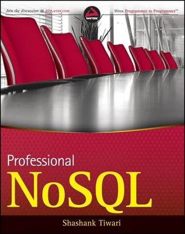 Professional NoSQL by Shashank Tiwari
