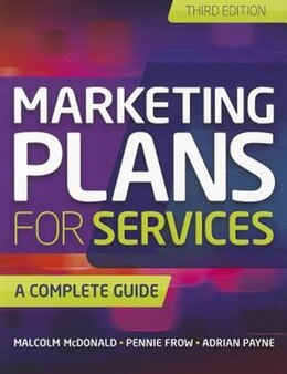 Book Marketing Plans for Services: A Complete Guide by Malcolm Mcdonald
