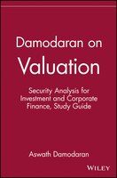Damodaran on Valuation, Study Guide: Security Analysis for Investment and Corporate Finance