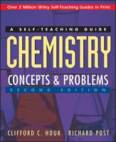 Book Chemistry: Concepts and Problems: A Self-Teaching Guide by Clifford C. Houk