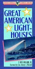 Great American Lighthouses by F. Ross Holland