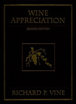 Book Wine Appreciation by Richard P. Vine