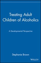 Treating Adult Children of Alcoholics: A Developmental Perspective