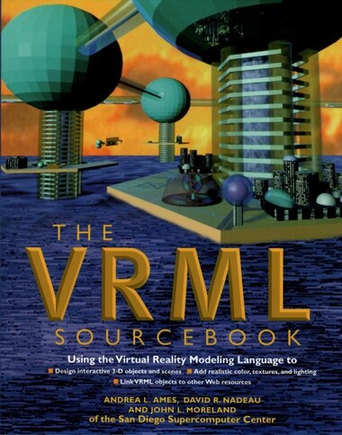 VRML 2.0 Sourcebook by Andrea L. Ames