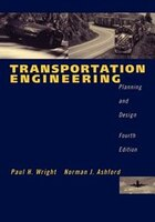 Transportation Engineering: Planning and Design