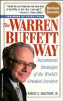Book The Warren Buffett Way: Investment Strategies of the Worlds Greatest Investor by Robert G. Hagstrom