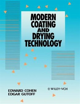Book Modern Coating and Drying Technology by Edward D. Cohen