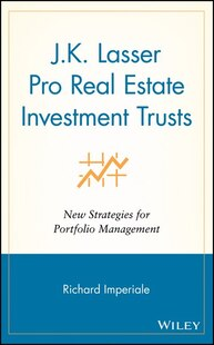 J.K. Lasser Pro Real Estate Investment Trusts: New Strategies for Portfolio Management
