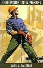 Construction Safety Planning