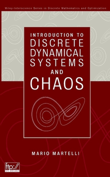 Introduction to Discrete Dynamical Systems and Chaos by Mario Martelli