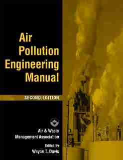 Air Pollution Engineering Manual by Air & Waste Management Association