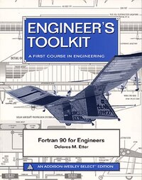 Fortran 90 For Engineers