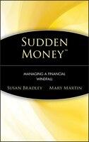 Sudden Money: Managing a Financial Windfall