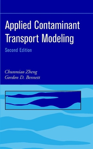 Applied Contaminant Transport Modeling by Chunmiao Zheng