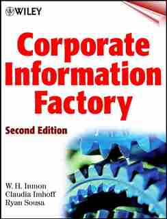 Corporate Information Factory by W. H. Inmon