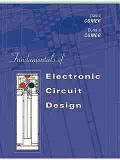 Fundamentals of Electronic Circuit Design by David J. Comer