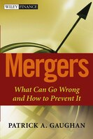 Mergers: What Can Go Wrong and How to Prevent It