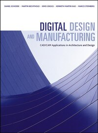 Digital Design and Manufacturing: CAD/CAM Applications in Architecture and Design: CAD/CAM…