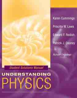 Student Solutions Manual to accompany Understanding Physics by Karen Cummings