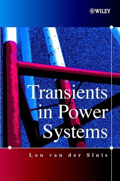 Transients in Power Systems by Lou van der Sluis