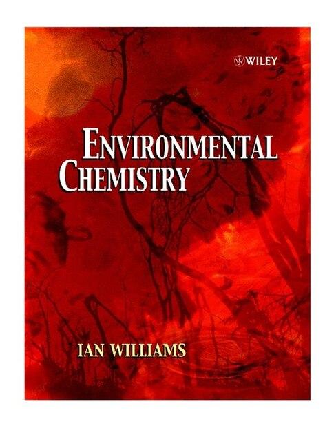 Environmental Chemistry: A Modular Approach by Ian I. Williams