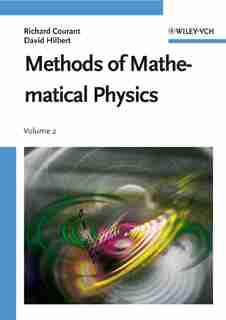 Methods of Mathematical Physics: Partial Differential Equations by Richard Courant