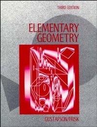 Elementary Geometry by R. David Gustafson