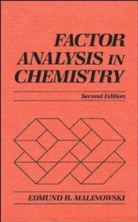 Factor Analysis in Chemistry by Edmund R. Malinowski