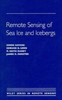 Remote Sensing of Sea Ice and Icebergs by Simon Haykin