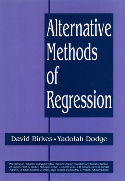 Alternative Methods of Regression by David Birkes