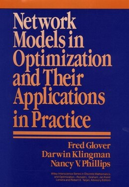 Book Network Models in Optimization and Their Applications in Practice by Fred Glover