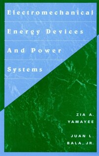 Electromechanical Energy Devices and Power Systems